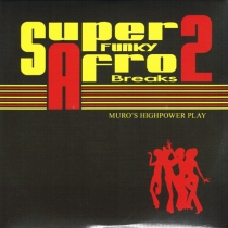 NEW MIX CD / MURO SUPER FUNKY AFRO BREAKS 2