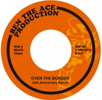 New Records UP / Over The Border 20th Anniversary Edition 45″ / YOU THE ROCK AND DJ BEN