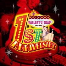 Vallery's Trap 1st Anniversary